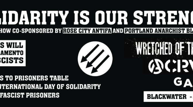 Portland Concert to Raise Money for Sacramento Anti-Fascist Prisoners