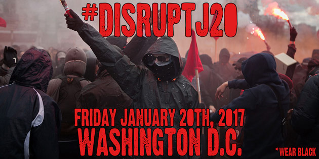 #DisruptJ20: Mass Action Called for January 20th, Donald Trump Inauguration Day