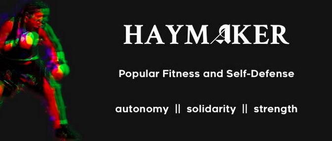 Introducing Haymaker, Chicago's New Anti-Fascist Gym