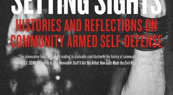 Liberatory Community Armed Self-Defense: Approaches Toward a Theory