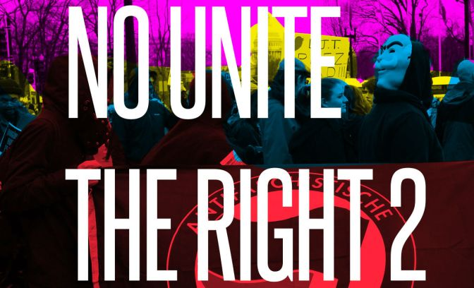 Alt-Right Not Welcome: An Antifascist / Abolitionist Bloc on August 12th in Washington, DC